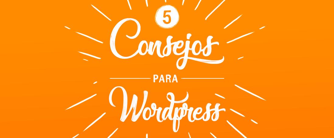 5 consejos para mejorar Wordpress